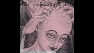 Hightechnology Suicide - スクリーミング菩薩DJ