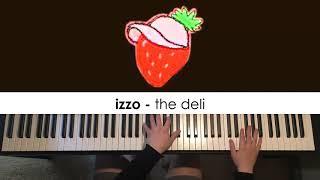 izzo - the deli (Piano Cover) | Dedication #612