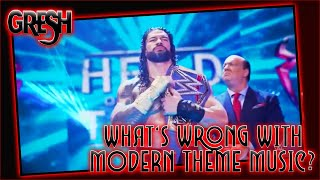 Modern Wrestling Theme Music...What's Wrong With It?