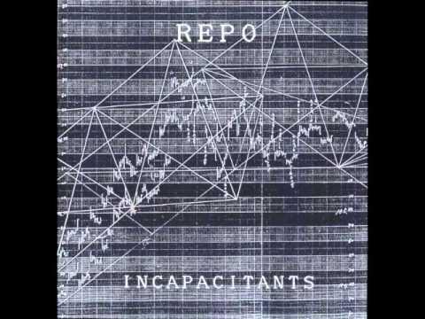 Incapacitants - Repo (Full Album)