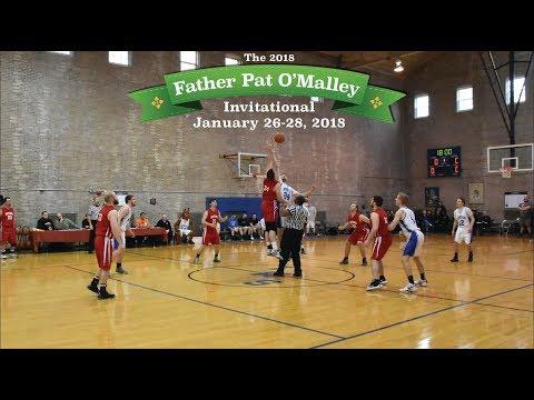 2018 USMLTourney Day 1  Fr. Pat O'Malley Invitational Basketball Tournament