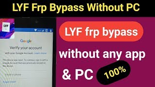 How to bypass Frp lock Lyf Mobile || lyf mobile from unlock