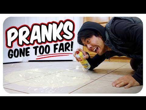 Pranks Gone Too Far!