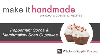 How To Make Peppermint Cocoa Marshmallow Soap Cupcakes {make It Handmade}