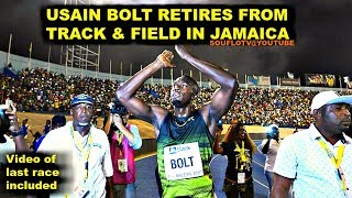 USAIN BOLT RETIRES FROM TRACK IN JAMAICA