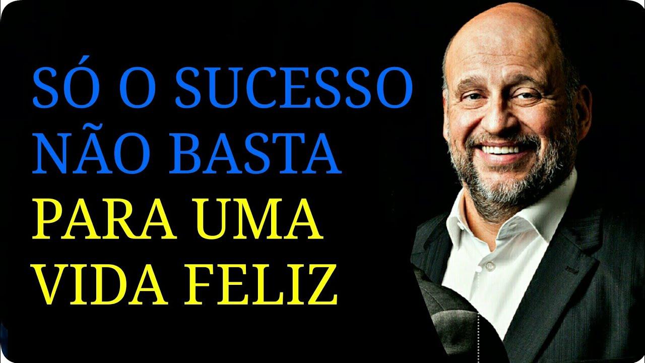 Clóvis De Barros Filho Só O Sucesso Não Basta Para Uma Vida Feliz