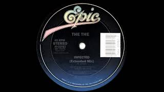 The The - Infected (Extended Mix) 1986