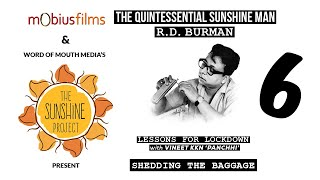 The Quintessential Sunshine Man - RD Burman | Lessons for Lockdown | #6 - Shedding The Baggage Thumb