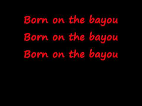CCR  Born On The Bayou  lyrics