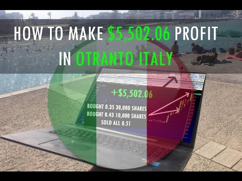 Traveling The World and Trading Penny Stocks from Otranto Italy - Up $5,500 In One Day !