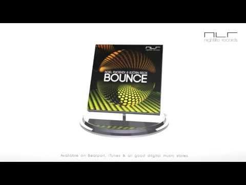 Noel Phoenix & Björn Beck - Bounce (Original Mix) | Nightlife Records (NLR029)