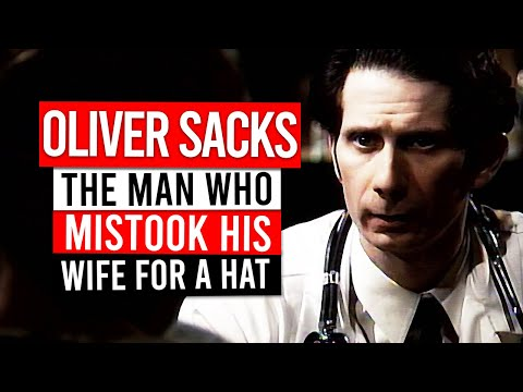 """The Man Who Mistook His Wife for a Hat"" by Oliver Sacks (Film based on story from book)"
