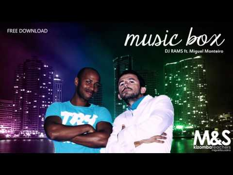 DJ RAMS ft. Miguel Monteiro - Music Box