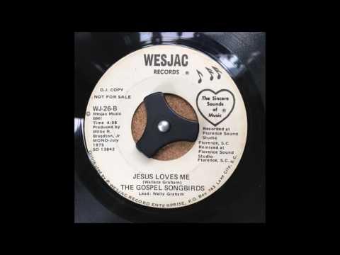 The Gospel Songbirds - Jesus Loves Me