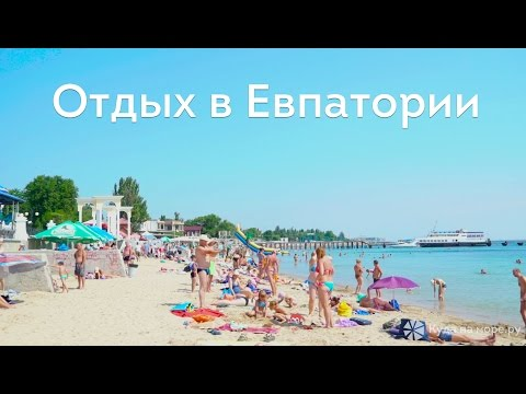 Отдых в Евпатории - пляжи, море, достопримечательности