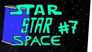 StarStarSpace #7 – Fragen Sie Ihren Arsch oder Apotheker