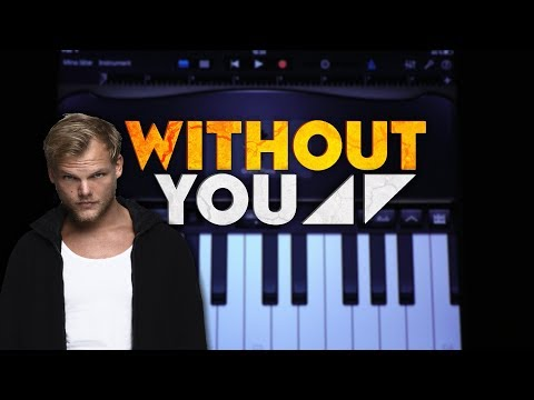 Avicii - Without You ft. Sandro Cavazza (GARAGEBAND TUTORIAL)