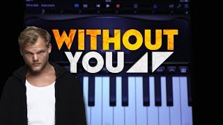 """Learn how to make """"Avicii - Without You ft. Sandro Cavazza"""" in Gara..."""