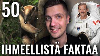50 IHMEELLISTÄ FAKTAA MAAILMASTA #40