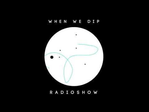 Powel - When We Dip Radio #30 [13.10.17[]