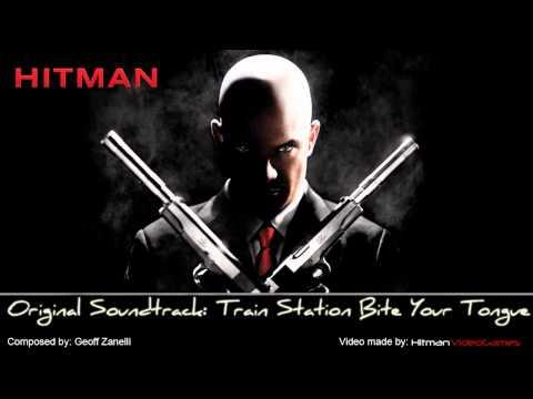 Hitman Original Soundtrack - Train Station Bite Your Tongue