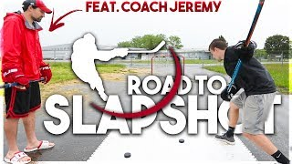 ROAD TO A SLAPSHOT #2 (FEAT. COACH JEREMY)
