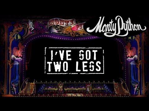 Monty Python - I've Got Two Legs (Official Lyric Video)