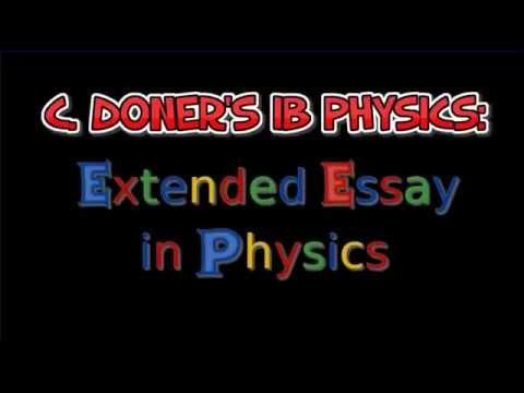 IB Physics: The Extended Essay