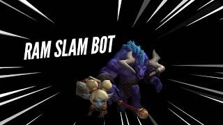 RAM SLAM BOT