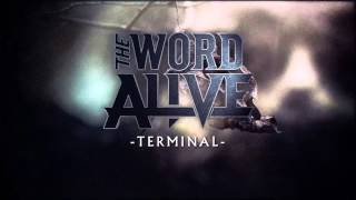 "The Word Alive - ""Terminal"" (Album Stream)"