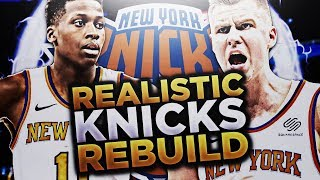 PORZINGOD AND NTILIKINA!! KNICKS REALISTIC REBUILD!! NBA 2K18