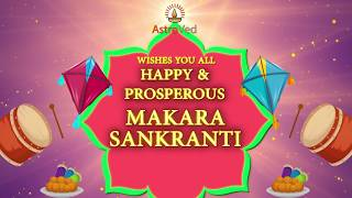 AstroVed Wishes You all a Happy & Prosperous Makara Sankranti 2020
