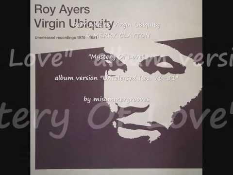 """ROY AYERS Virgin Ubiquity & MERRY CLAYTON. """"Mystery Of Love"""". """"Unreleased Recordings 1976-1981""""."""