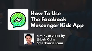 Facebook Messenger Kids App How to use this app
