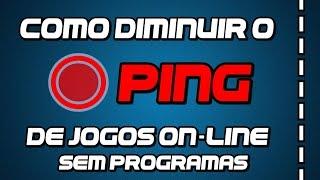 [PING] Como diminuir o PING de jogos on-line (SEM PROGRAMAS) - HD