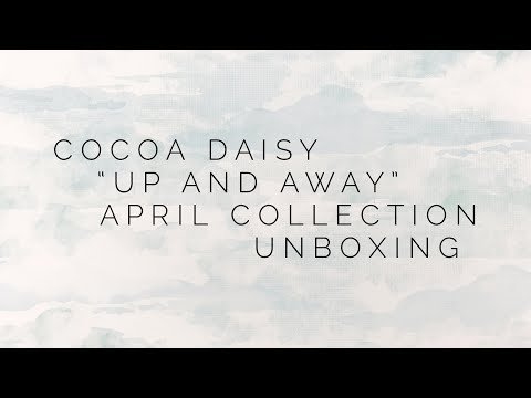 "Cocoa Daisy ""Up And Away"" Collection Unboxing #cocoadaisy #Plannerkit #cocoadaisyupandaway"