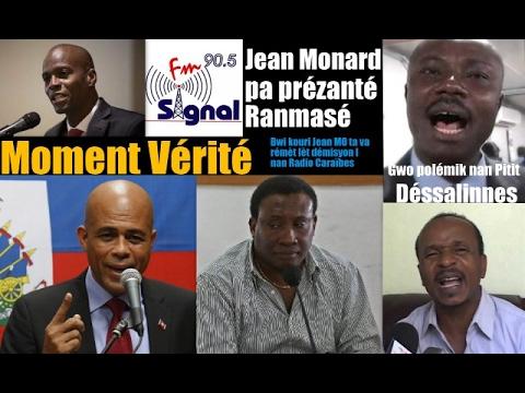 Moment Vérité: Jean Monard pa prézanté Ranmasé sou Radio Caraïbes, gen anpil lot dosyé