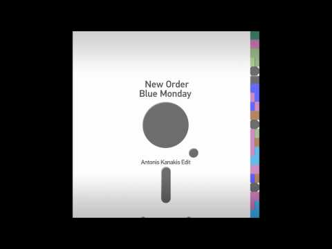 New Order  - Blue Monday (Antonis Kanakis Edit)