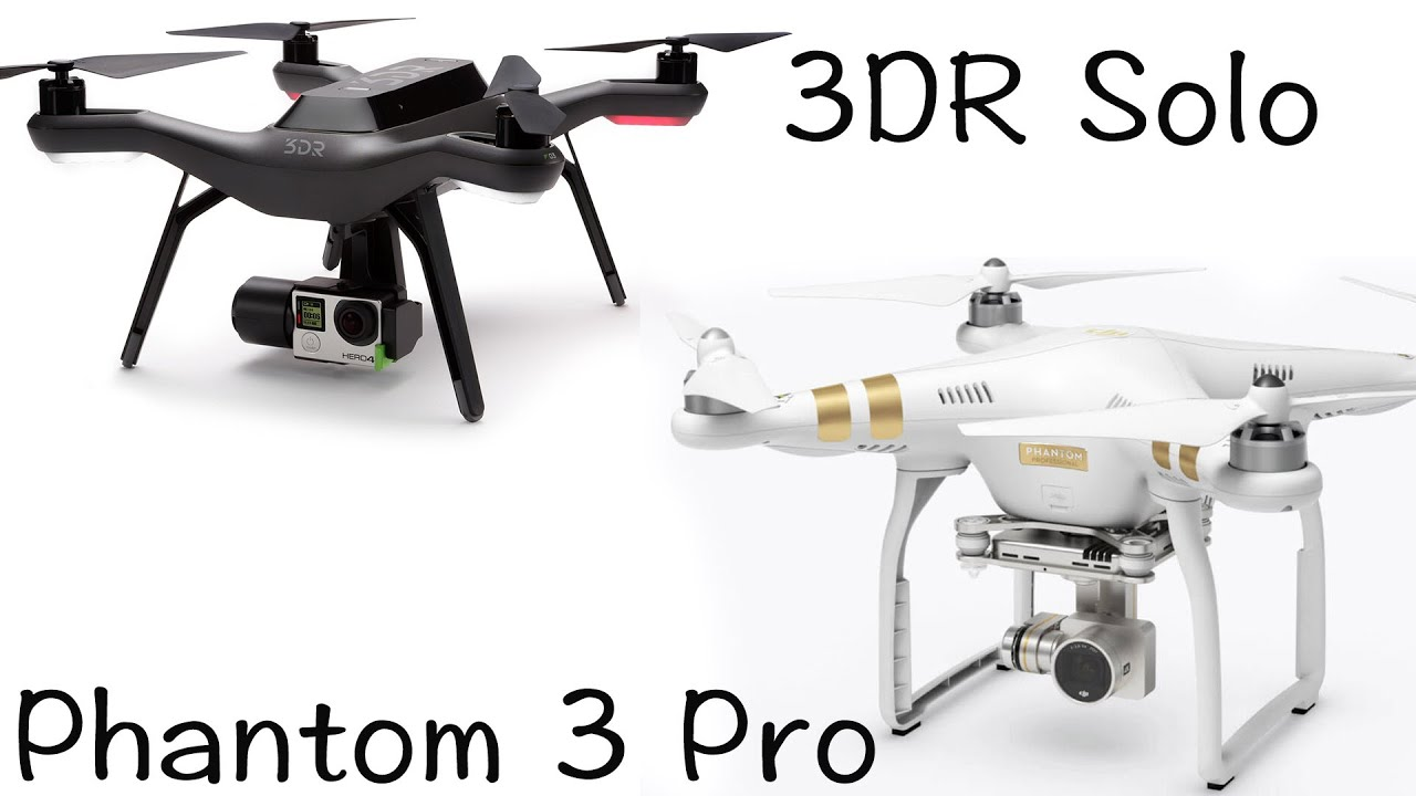 3DR Solo vs DJI Phantom 3 Professional drone review compare