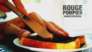 """ROUGE POMPIER : """"ANNE DORVAL"""" (Vidéoclip officiel)"""