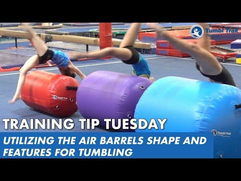 Utilizing The Air Barrels Shape And Features For Tumbling