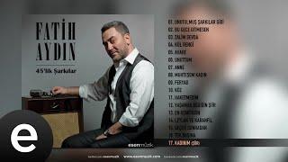 Fatih Aydın - Kadınım-Şiir - Official Audio - Esen Müzik
