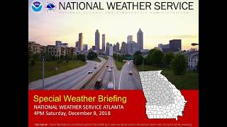 2018 12 08 16 01 NWS Atlanta  Special  Weather Briefing