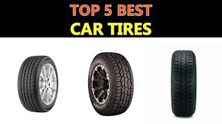 Best Car Tires 2019