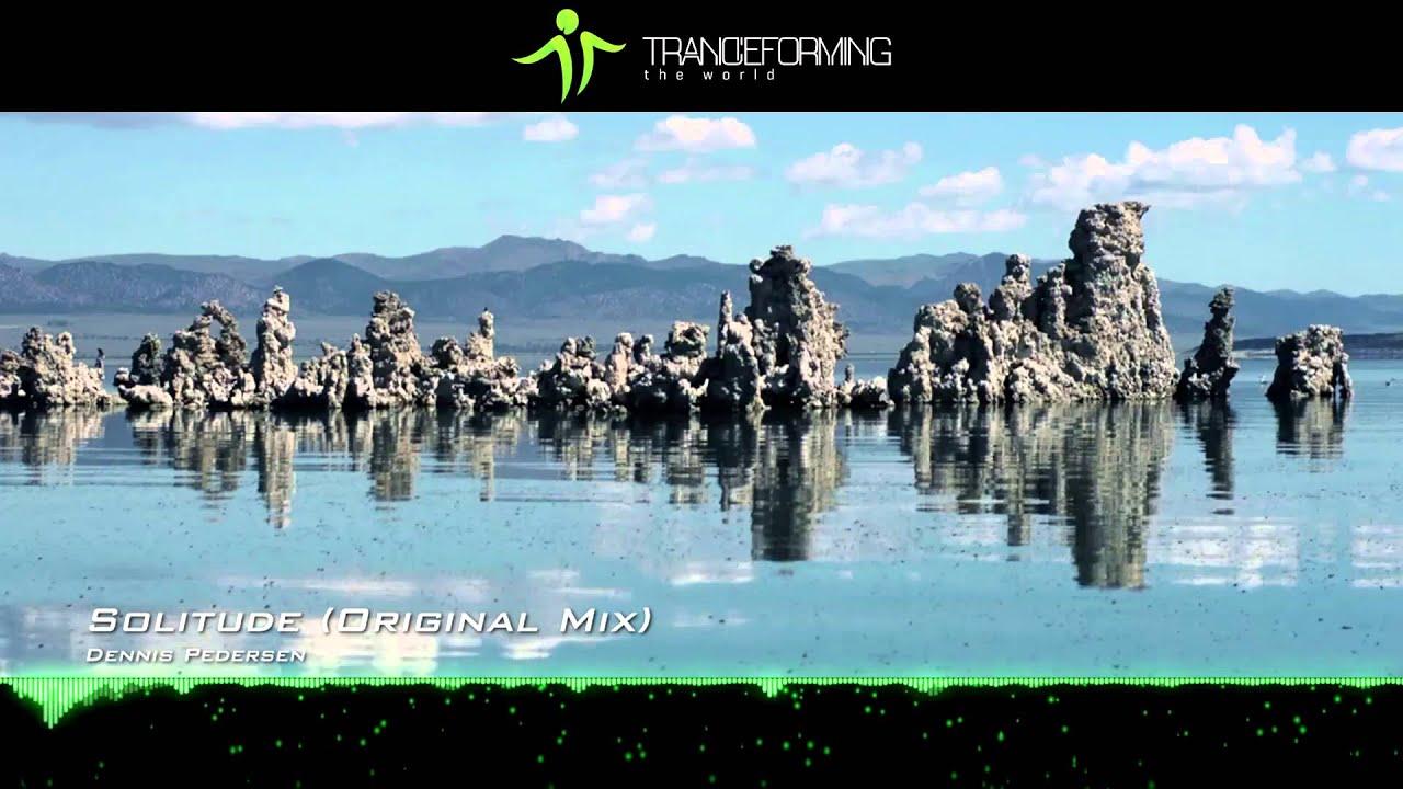 Download Dennis Pedersen - Solitude (Original Mix) [Music Video] [Elliptical Sun Energies]