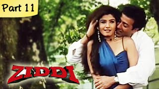 Ziddi (hd) - part 11 of 15 - superhit blockbuster action movie - sunny deol, raveena tandon