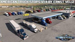 ✅ American Truck Stops V1.4 By Ernst Veliz (ATS1.36.X & 1.37.X BETA)