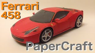 How to make Ferrari 458 PaperCraft --- full build time-lapse.