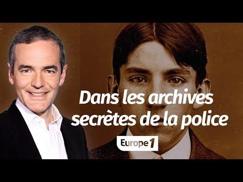 Au cœur de l'Histoire: Dans les archives secrètes de la police (Franck Ferrand)