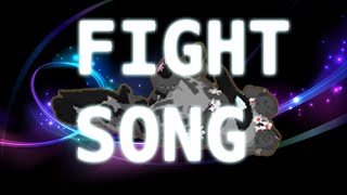 Fight song - AJMV